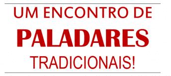 ENCONTRO DE PALADARES TRADICIONAIS